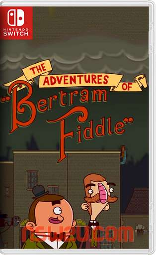 The Adventures of Bertram Fiddle Episode 1 A Dreadly Business Switch NSP XCI NSZ