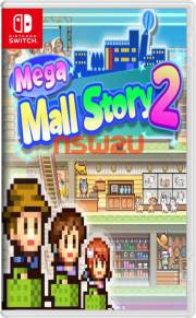Mega Mall Story 2 Switch NSP XCI NSZ