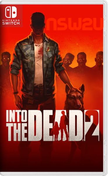 Into the Dead 2 Switch NSP XCI NSZ